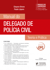 Cole��o Manuais das Carreiras - Manual do Delegado de Pol�cia Civil (2016)