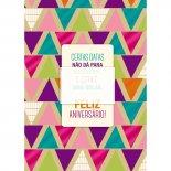 Cartão Handmade Beauty Aniversário Estampa Triângulos- Grafon's