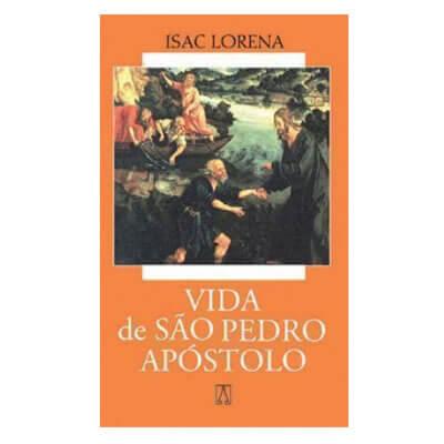 Biografia - Vida de São Pedro Apóstolo