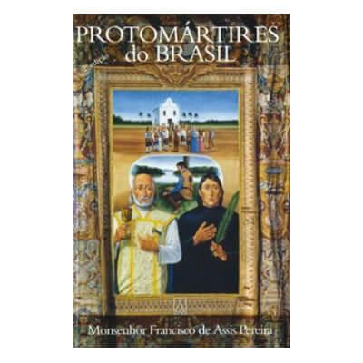 Biografia - Protom�rtires do Brasil