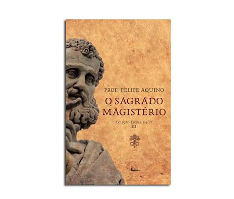 Livro - Escola da Fé - Vol. III - O Sagrado Magistério