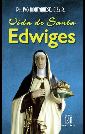 Biografia - Vida de Santa Edwiges