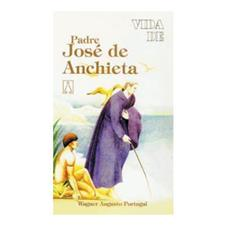 Biografia - Vida de Padre Jos� Anchieta