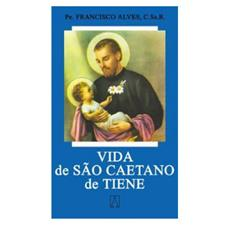 Biografia - Vida de S�o Caetano de Tiene