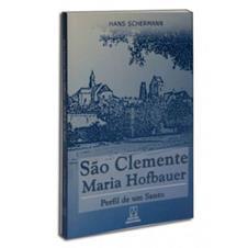 Biografia - São Clemente Maria Hofbauer