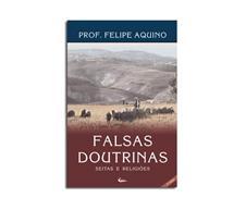 Livro - Falsas Doutrinas - Seitas e Religiões