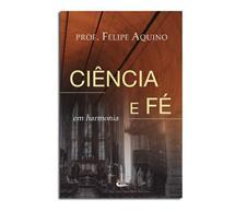 Livro - Ciência e Fé em Harmonia
