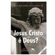 Livro - Jesus Cristo � Deus?