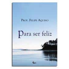 Livro - Para ser Feliz