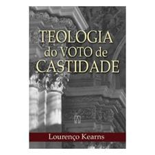 Livro - Teologia do Voto de Castidade