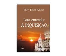 Livro - Para entender a Inquisi��o