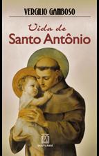 Biografia - Vida de Santo Antônio